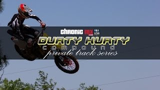 NDA Action Sports and Chronic MX | Durty Kurty Compound