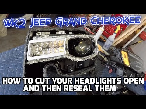 How to cut open wk2 Jeep Grand Cherokee headlights
