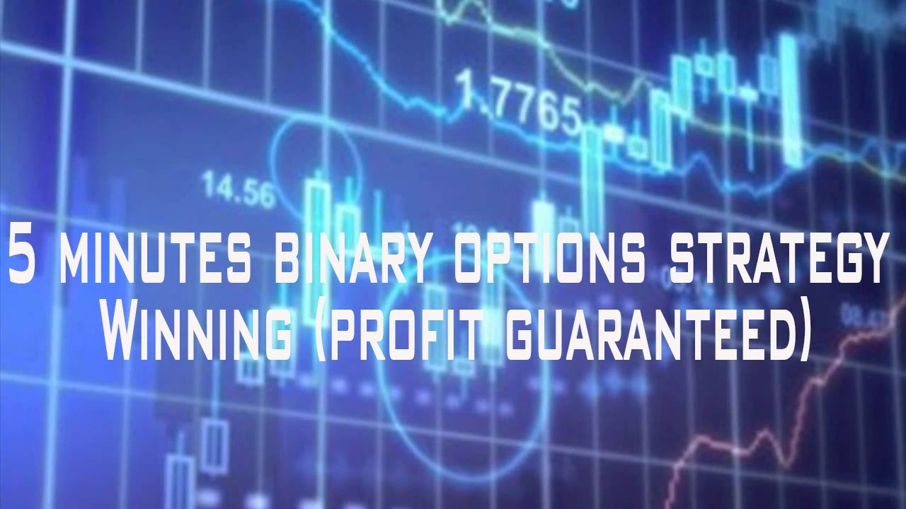 Guaranteed binary options trading strategy