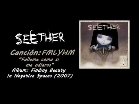 Seether - FMLYHM (Fuck Me Like You Hate Me) (Subtitulada al español HD)