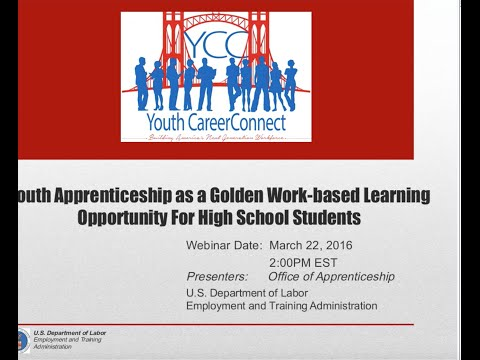 Youth Apprenticeship as a Golden Work-Based Learning Opportunity for High School Students