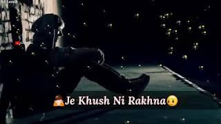 Sad Whatsapp Status 💔💔 || New WhatsApp Status Video || New Punjabi Song