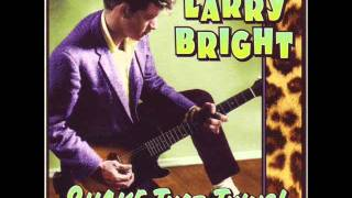 Larry Bright - One Ugly Child