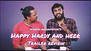 Happy Hardy and Heer TRAILER REVIEW | Himesh Reshammiya | Must Watch🔥🔥