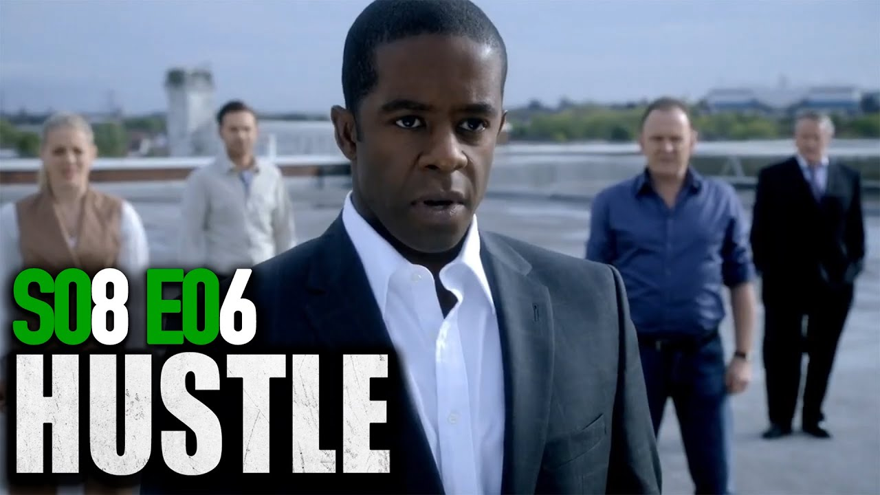 This Is The End | Hustle: Season 8 Episode 6 (British Drama) | BBC | Full Episodes