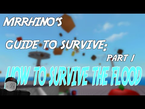 "✓ Roblox - Natural Disaster Survival - How to survive the ""Flood"" Disaster"