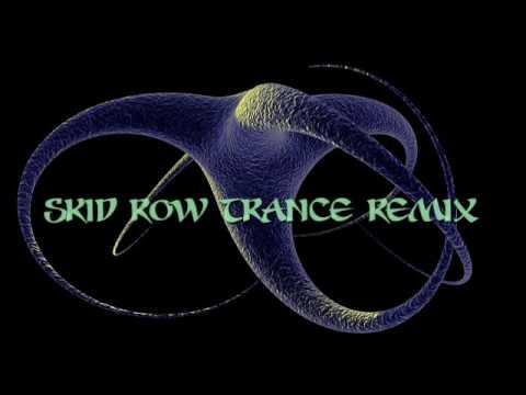Skid Row Trance Remix mp3