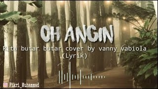 Download 🎶 Oh angin - Rita butar butar cover by vanny vabiola