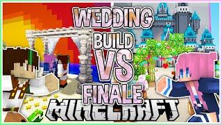 Wedding!   Build VS Finale with @LDShadowLady