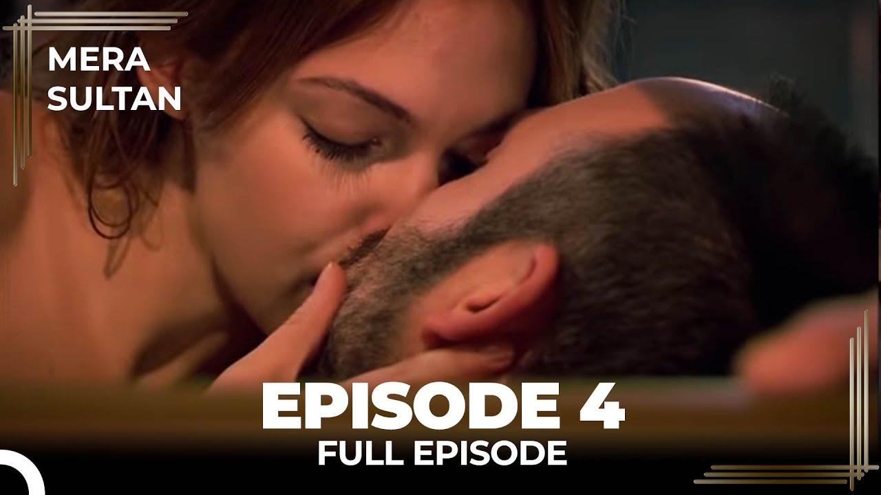 Download Mera Sultan - Episode 4 (Urdu Dubbed)
