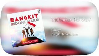 Chrisye - Indonesia Perkasa (Official Audio)