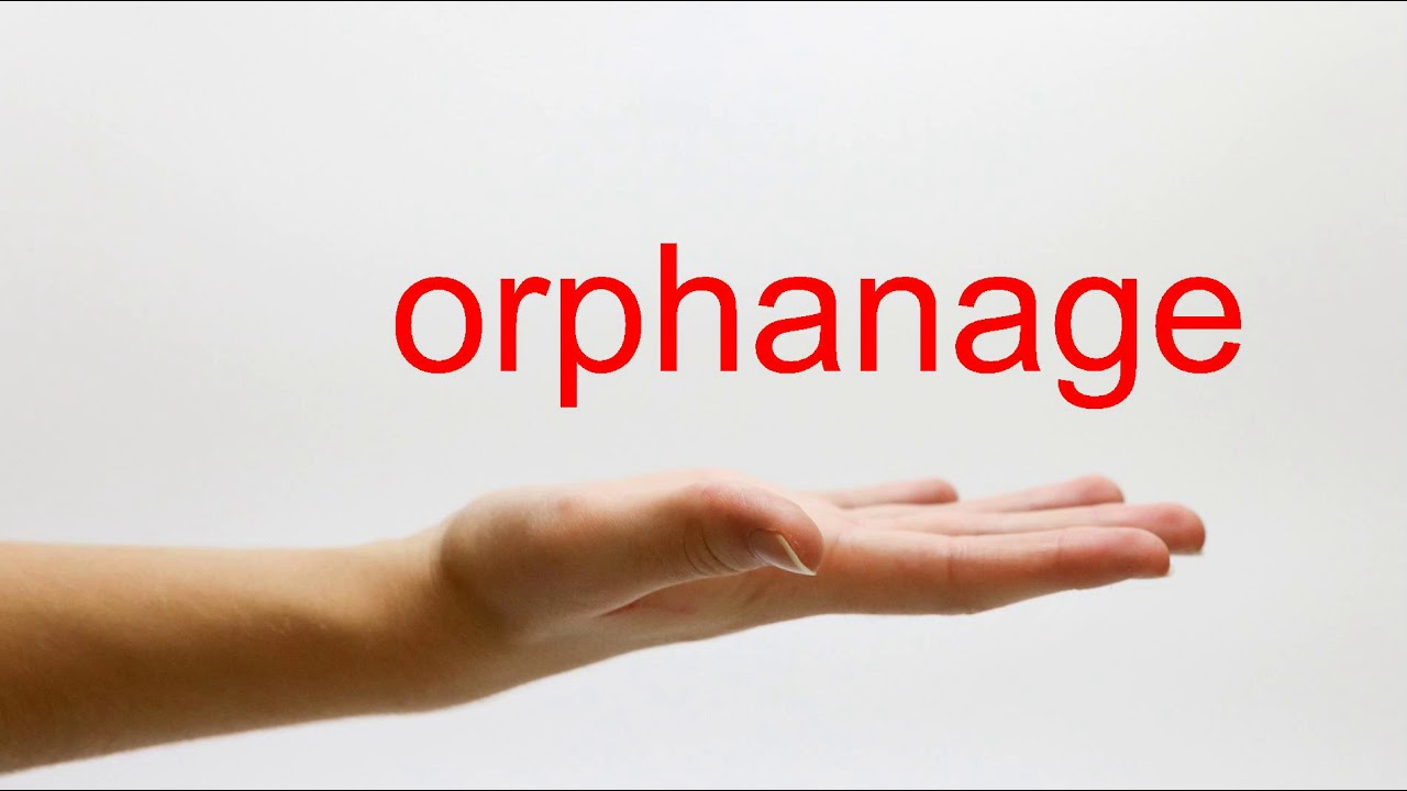 How to Pronounce orphanage - American English - YouTube