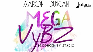 "Aaron Duncan - Mega Vybz (Lyric Video) ""2017 Soca"" (Trinidad)"
