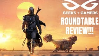 The Mandalorian Episode 1 | Geeks + Gamers Roundtable Review!