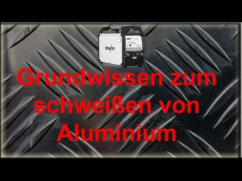 grundwissen schwei en von aluminium youtube. Black Bedroom Furniture Sets. Home Design Ideas
