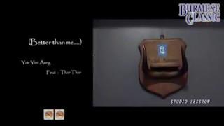 Yair Yint Aung ft: Thar Thar - Better Than Me(Karaoke Version)