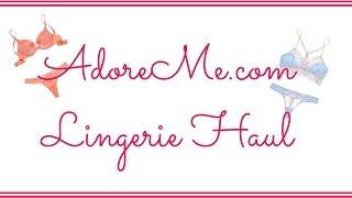 AdoreMe Lingerie Haul