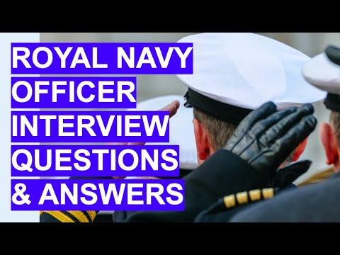 ROYAL NAVY OFFICER Interview Questions & Answers!