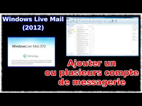 Tuto Windows Live Mail 2012 - Ajouter Un Ou Plusieurs Comptes De Messagerie