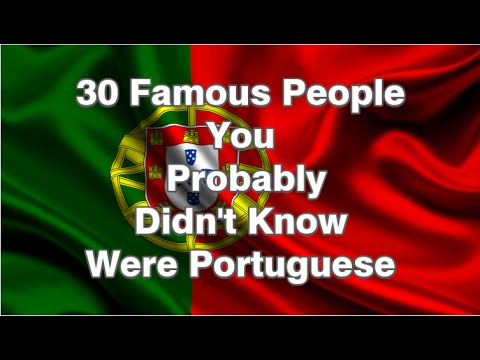 30 Famous People You Probably Didn't Know Were Portuguese