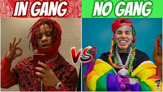 RAPPERS IN GANGS vs RAPPERS NOT IN A GANG! (2020 Edition)