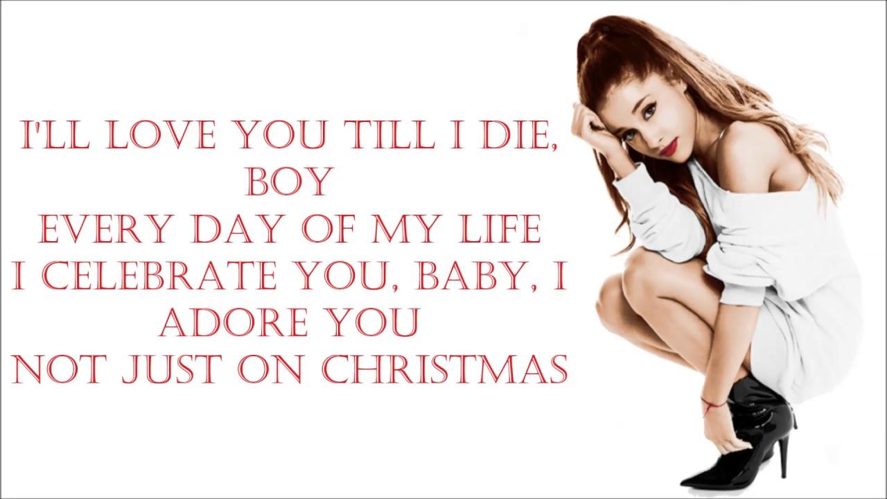 Ariana Grande ~ Not just on Christmas ~ Lyrics - YouTube