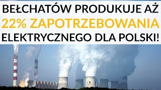 Elektrownia Bełchatów: Jesteśmy centrum energetycznym kraju. Produkujemy 22 proc. zapotrzebowania