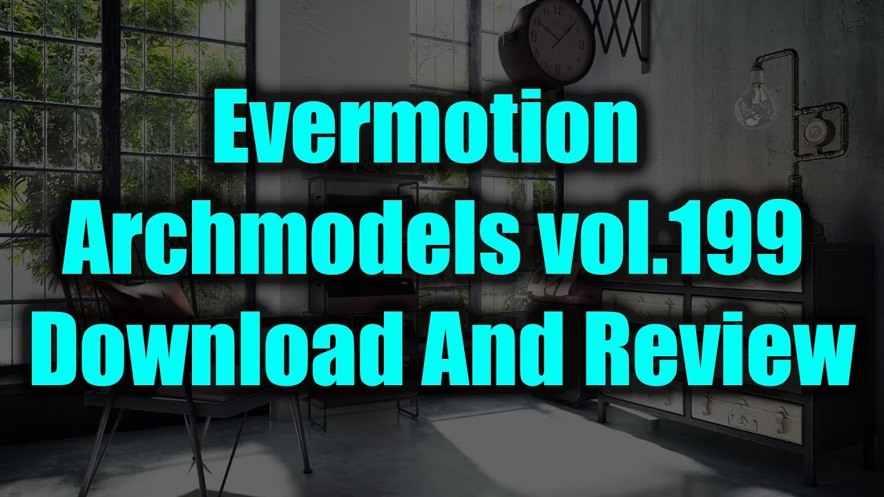 Evermotion Archmodels vol 199 Download And Review