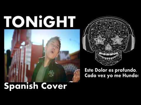 Big Bang - Tonight cover spanish Sebastian Dupont ...