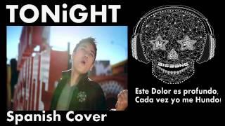 Gambar cover BIG BANG - TONIGHT / SPANISH COVER by Seba Dupont & KTimer