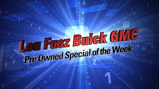 Check out the Lou Fusz Buick Pre Owned Special of the Week.