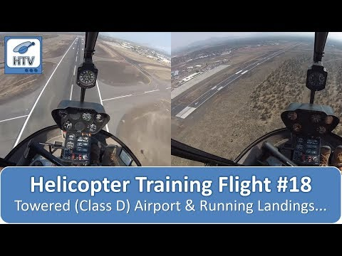 Helicopter Training Flight # 18 - Towered (Class D) airport and running landings...