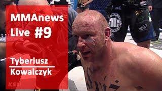 MMAnews Live #9 - Tyberiusz Kowalczyk po KSW 39 2017 Video