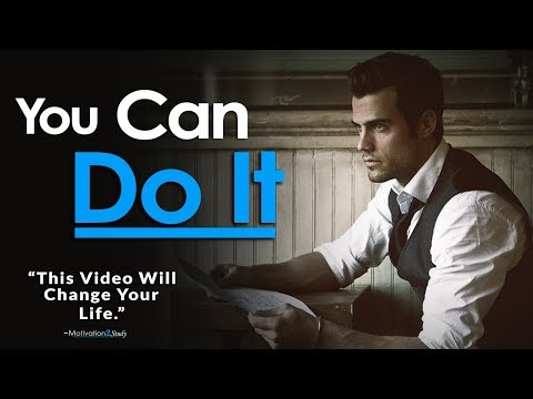 YOU CAN DO IT – One of the Best Motivational Videos Ever Created for Students, Success & Studying