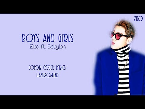 Zico - Boys and Girls Color Coded Lyrics {Han|Rom|Eng}