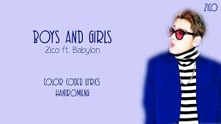 Zico Boys And Girls Color Coded Lyrics Han Rom Eng