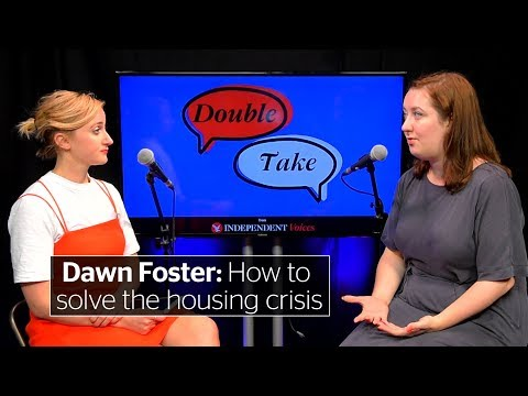 Dawn Foster & Kirsty Major: How to solve the housing crisis