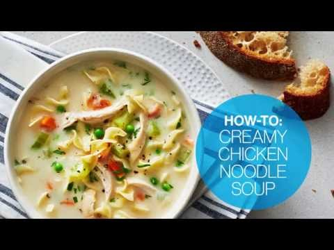 How To Make Creamy Chicken Noodle Soup   Canadian Living