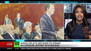 Jeffrey Epstein's bail hearing delayed in sex-trafficking case