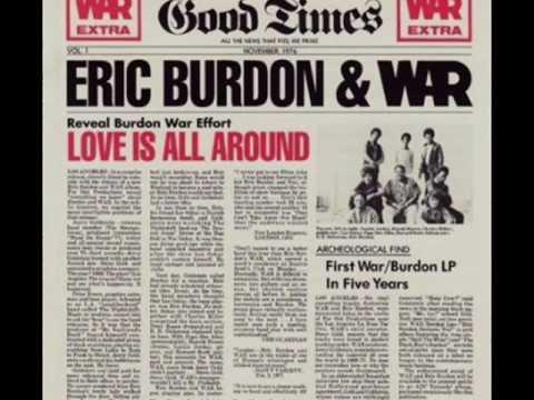 War   Love Is All Around.