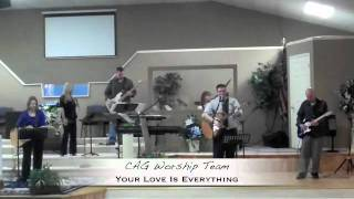Your Love Is Everything - Jesus Culture Cover