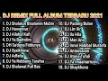 DJ SHOLAWAT FULL ALBUM TERBARU 2021(NO COPIRIGHT)