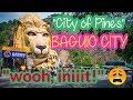 "BAGUIO CITY ""CITY OF PINES"""