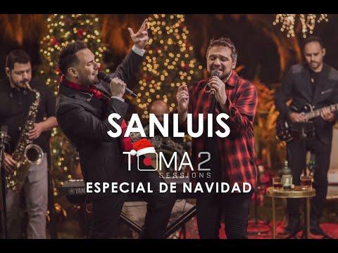 SanLuis – Toma 2 Sessions (Especial de Navidad)