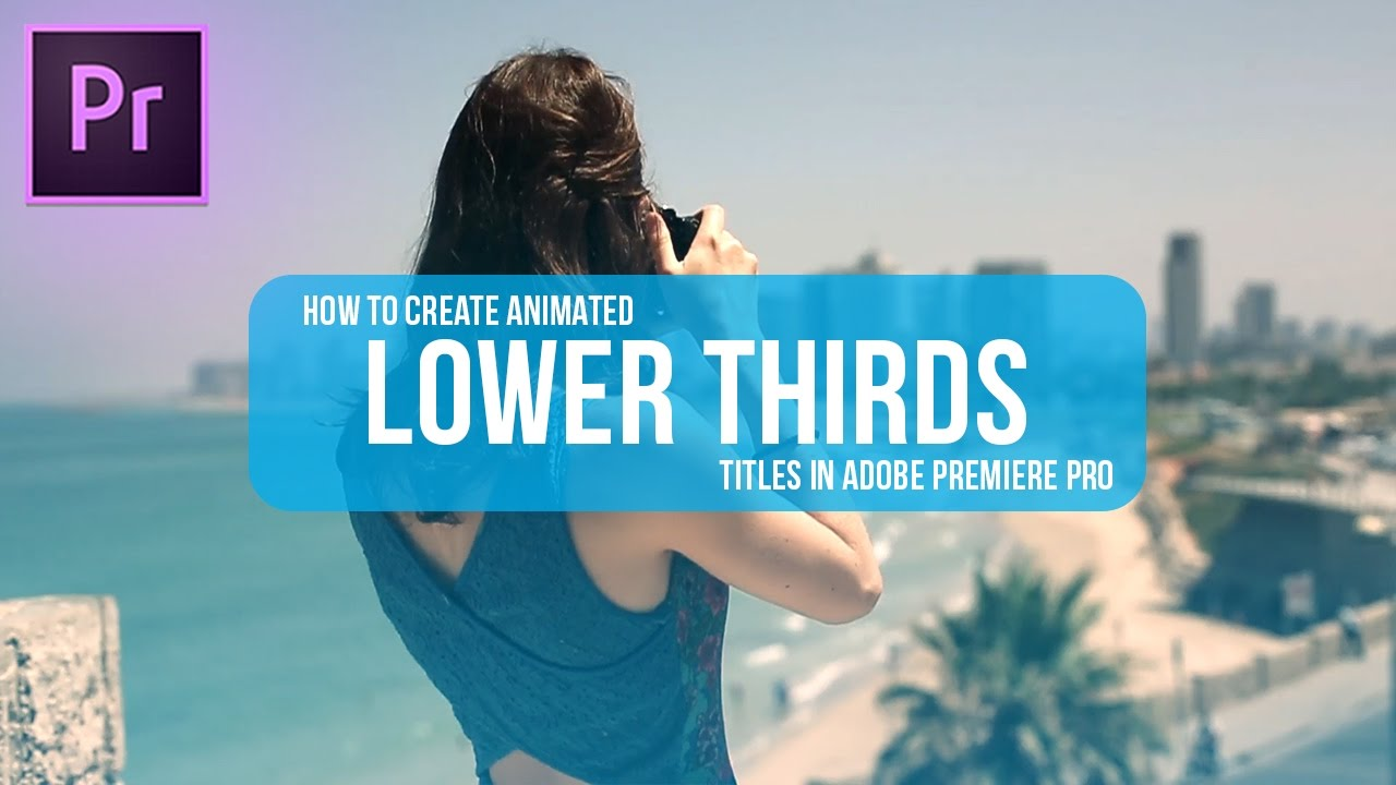 The Best Lower Third Templates for Premiere [FREE Download]