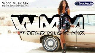 World Music Mix Music 18 04 2015