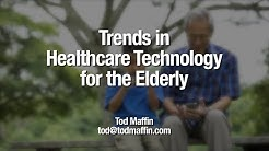 Healthcare Technology Trends for Seniors - by @todmaffin