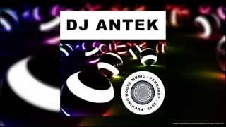 Antek - Fucking House Music [February 2015]