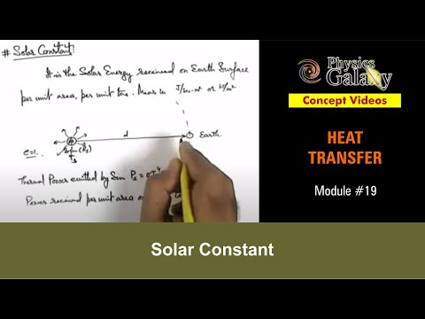 19. Physics | Heat Transfer | Solar Constant | by Ashish Arora