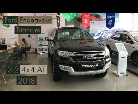 Ford Endeavour Titanium 3.2 4x4 AT 2018 | Review |